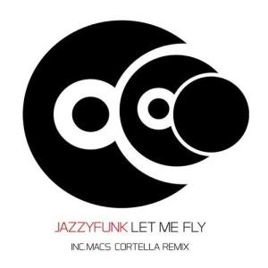 http://www.jazzyfunk.it/wp-content/uploads/2015/01/Let-Me-Fly-300x300.jpg