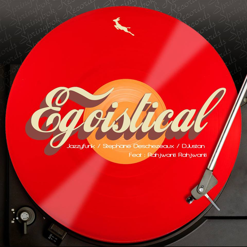 Egoistical Feat. Rahjwanti Rahjwanti