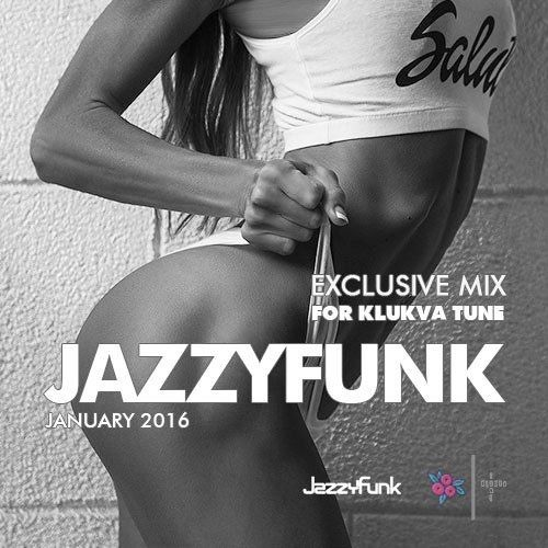 Exclusive Mix for Klukva Tune (JAN 2016)