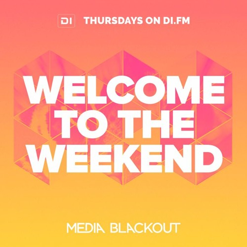 Welcome To The Weekend 032