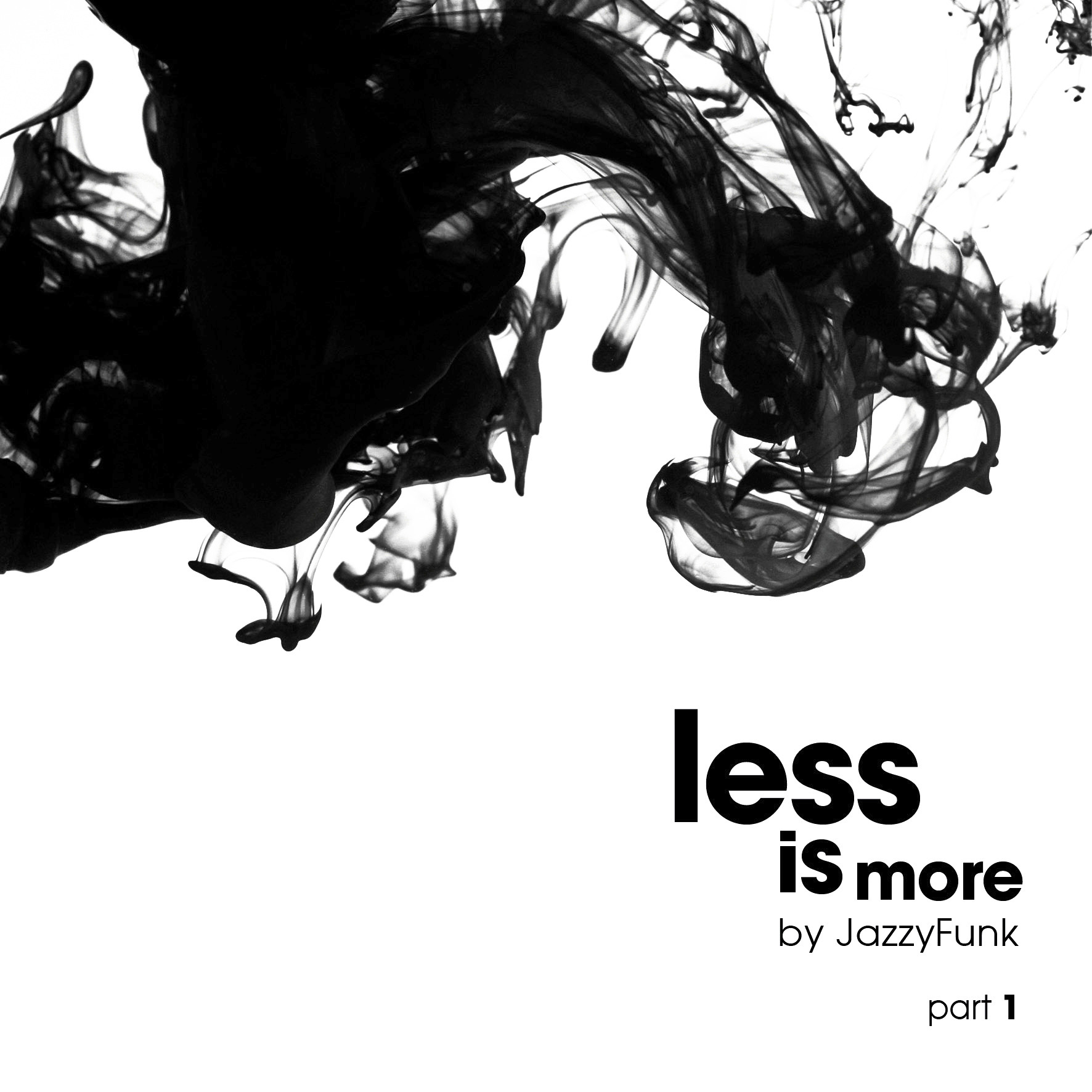 Less Is More (Part 1)