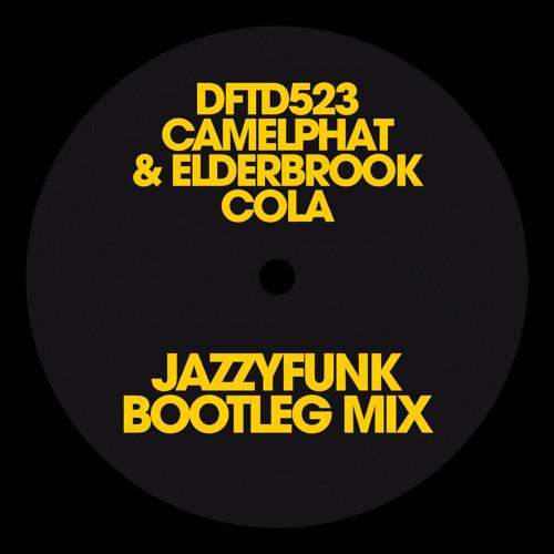Cola (JazzyFunk Bootleg Mix)