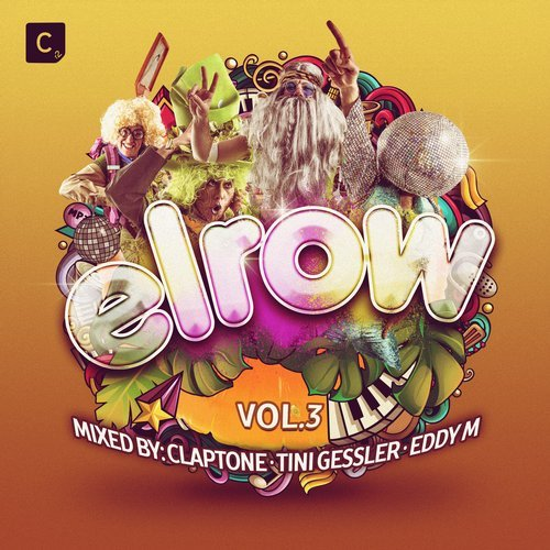 Elrow Vol.3 (Mixed By Claptone)