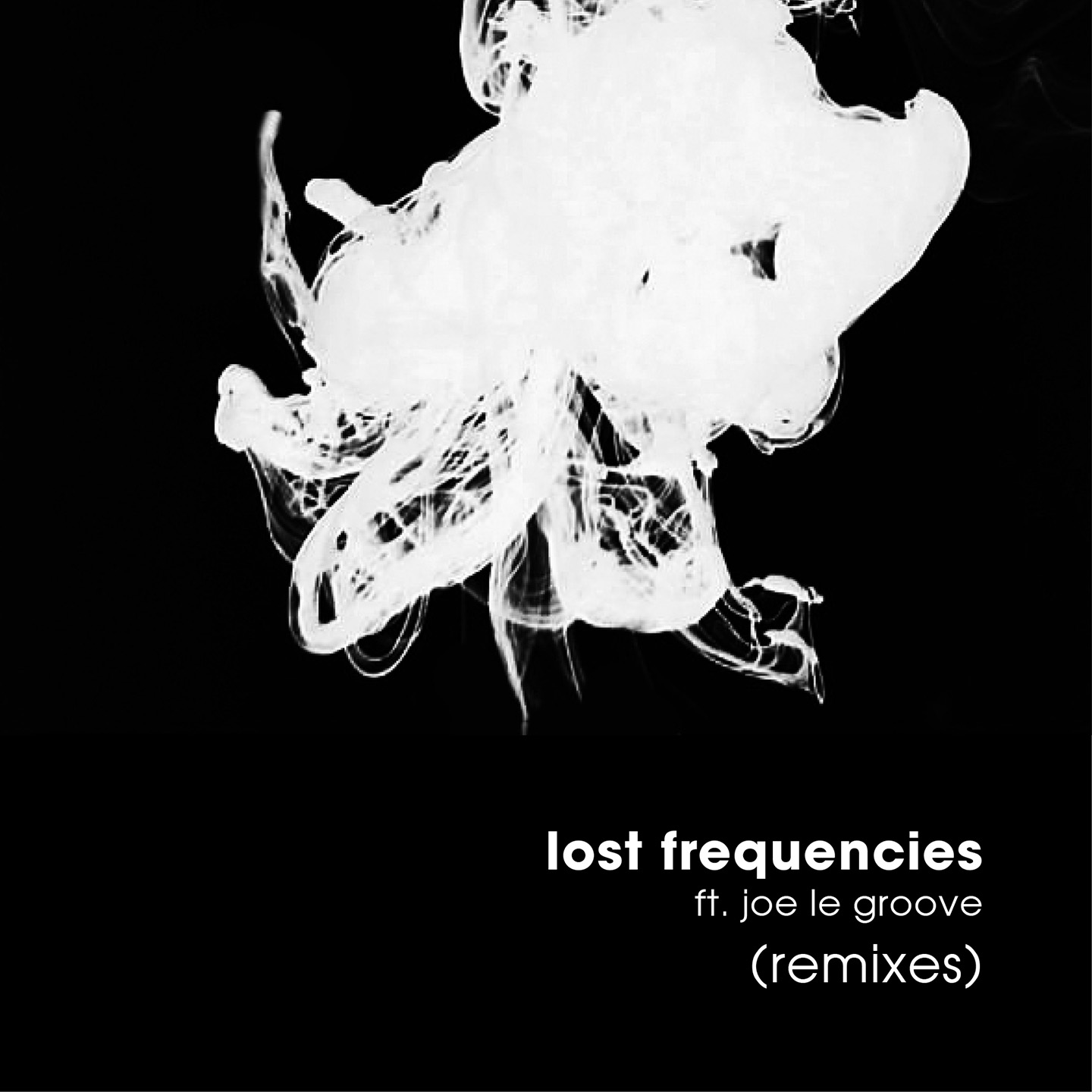 Lost Frequencies (Remixes)