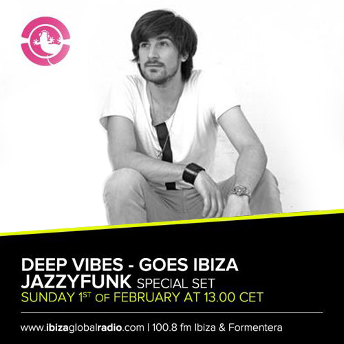 Deep Vibes on IbizaGlobalRadio 01.02.2015