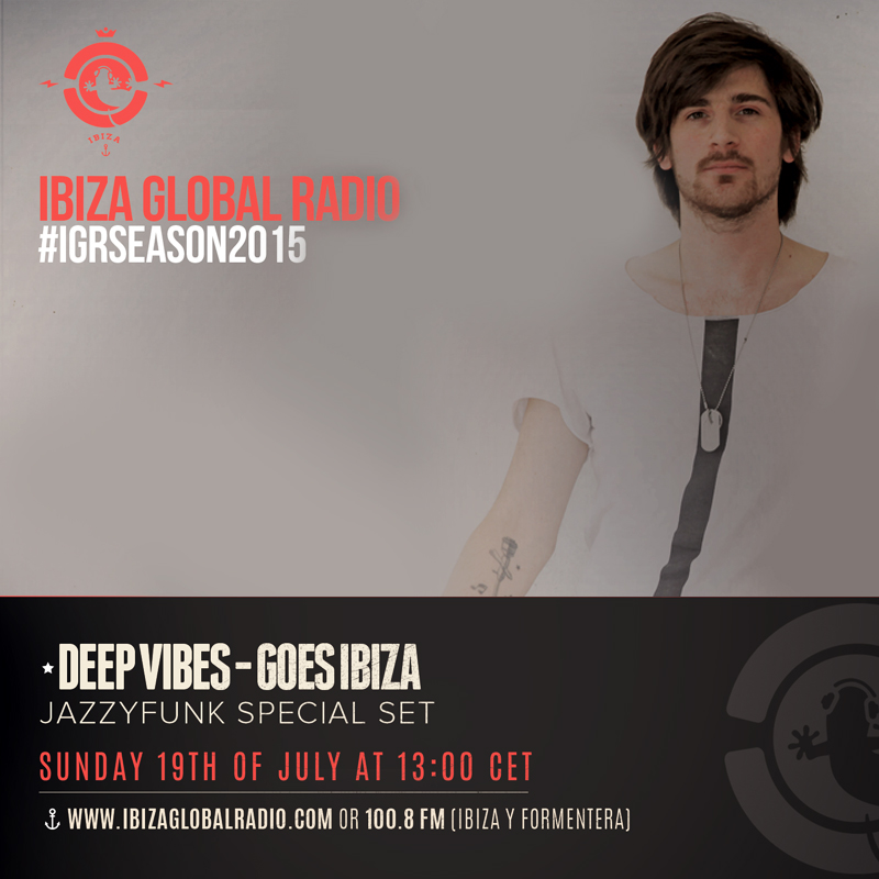 Deep Vibes on IbizaGlobalRadio 19.07.2015