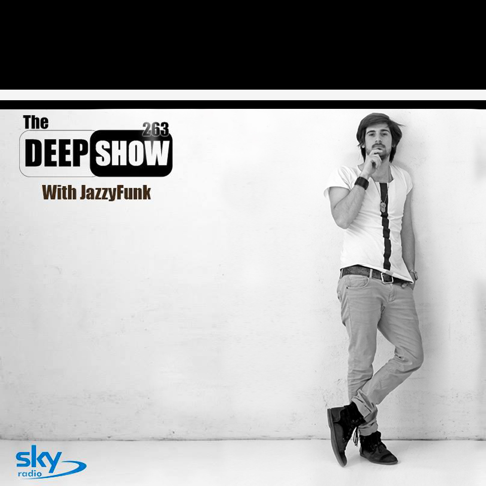 The Deep Show Mix #263 on SKY Radio