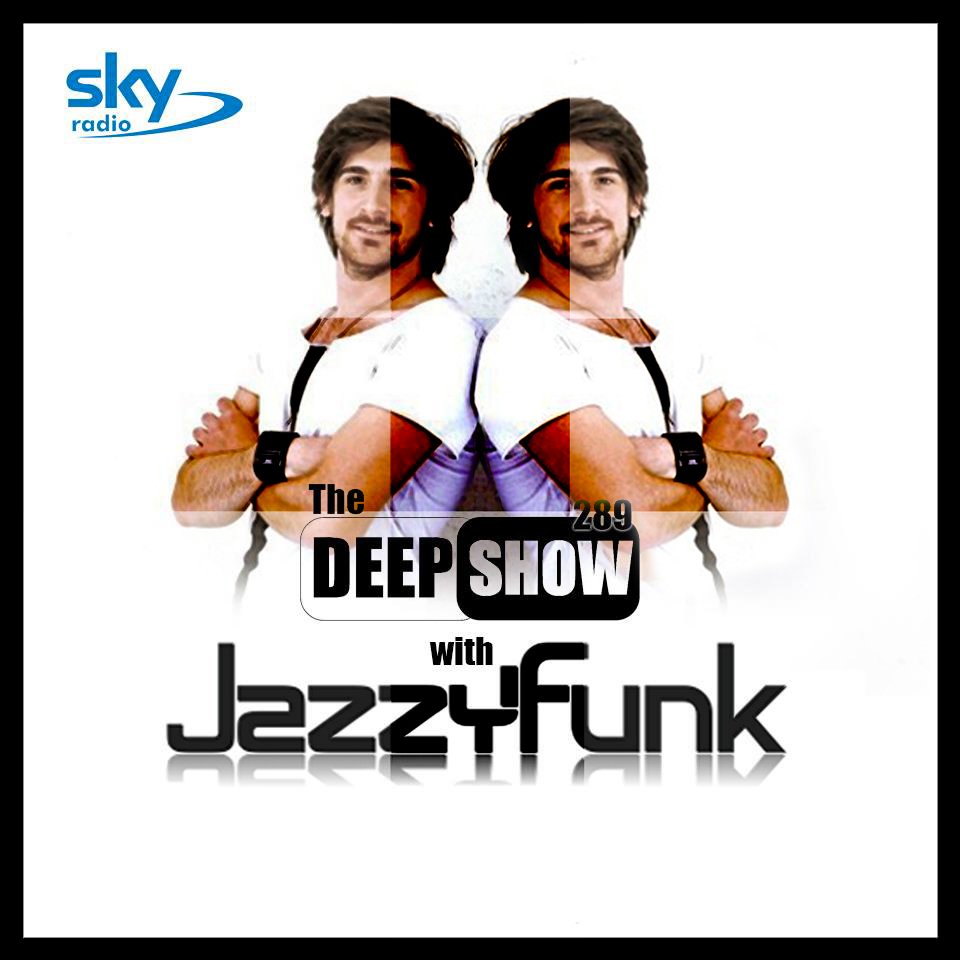 The Deep Show Mix #289 on SKY Radio