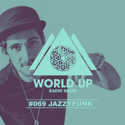 World Up Radio Show #069