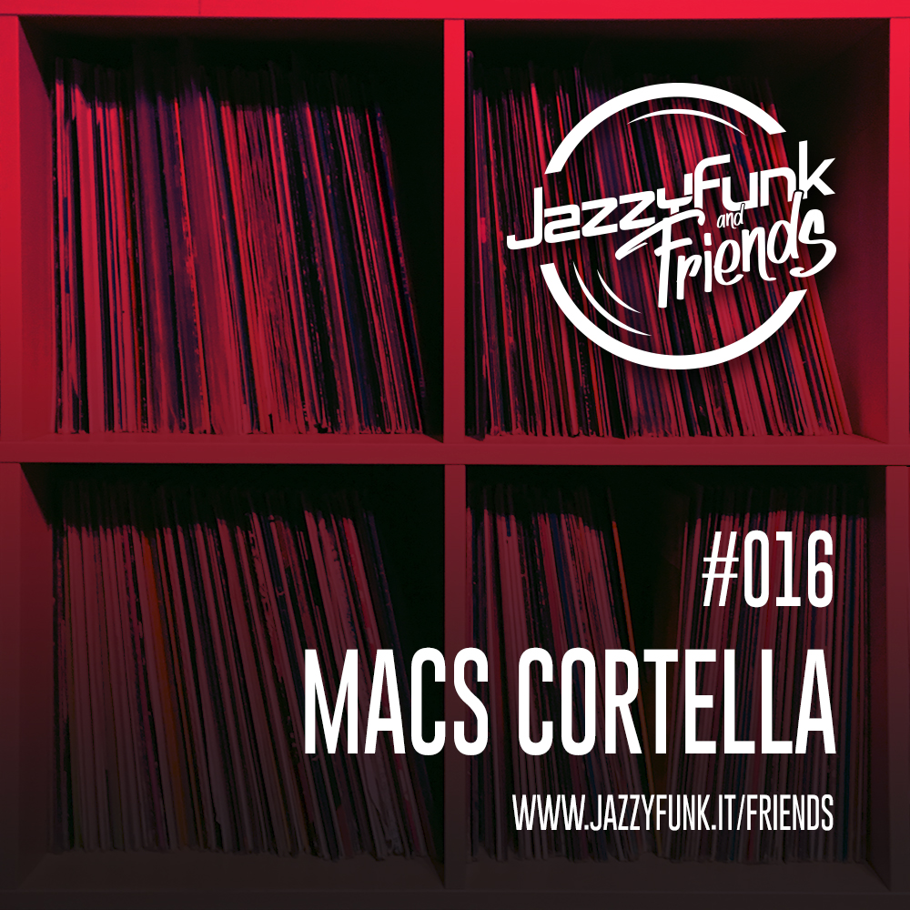 JazzyFunk & Friends | #016
