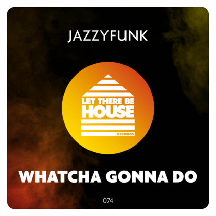 http://www.jazzyfunk.it/wp-content/uploads/2019/08/Whatcha-Gonna-Do.jpg