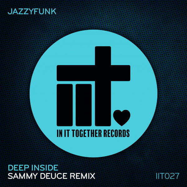 Deep Inside (Sammy Deuce Remix)